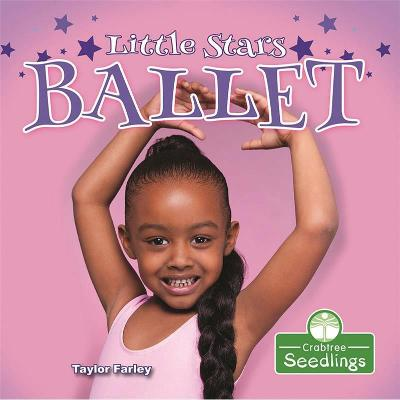 Little Stars Ballet by Taylor Farley