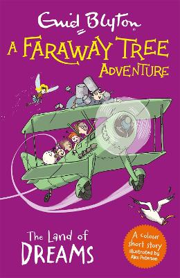 A Faraway Tree Adventure: The Land of Dreams: Colour Short Stories by Enid Blyton