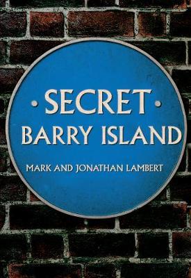 Secret Barry Island by Mark Lambert