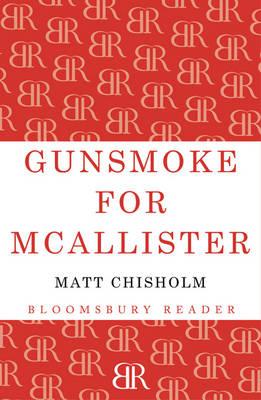 Gunsmoke for McAllister by Matt Chisholm