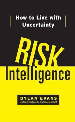 Risk Intelligence by Dylan Evans