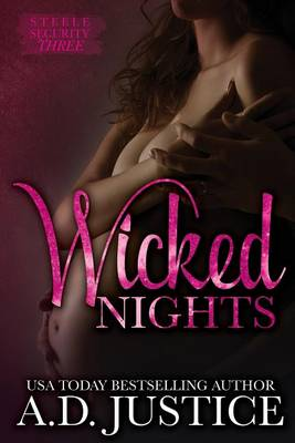 Wicked Nights by A D Justice