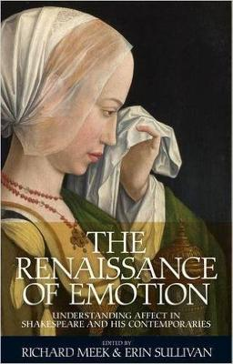 The Renaissance of Emotion by Richard Meek