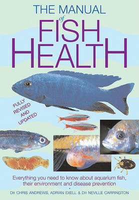 Manual of Fish Health by Chris Andrews