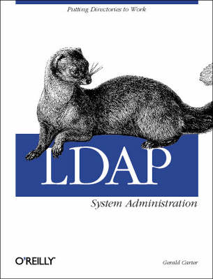 LDAP System Administration by Gerald Carter
