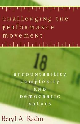 Challenging the Performance Movement by Beryl A. Radin