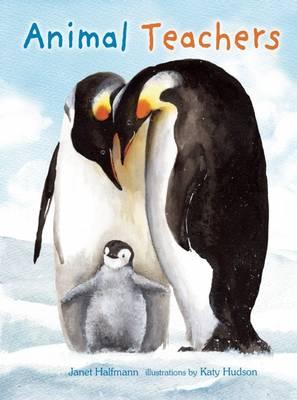 Animal Teachers by Janet Halfmann