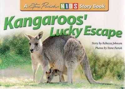 Kangaroos' Lucky Escape by Rebecca Johnson
