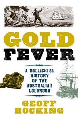 Gold Fever by Hocking Geoff