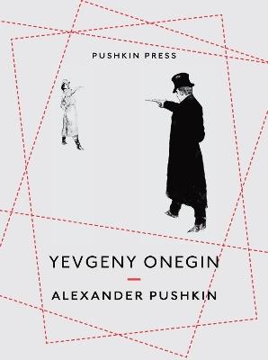 Yevgeny Onegin by Alexander Pushkin