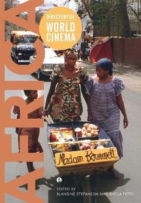 Directory of World Cinema: Africa  Volume 39 by Blandine Stefanson