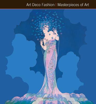 Art Deco Fashion Masterpieces of Art by Gordon Kerr