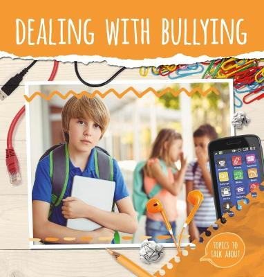 Dealing With Bullying by Holly Duhig