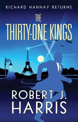 The Thirty-One Kings by Robert J. Harris