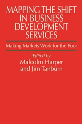 Mapping the Shift in Business Development Services by Malcolm Harper