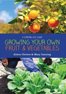 Grow Your Own Fruit and Vegetables book