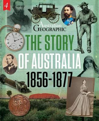 The Story of Australia:1856-1877 by