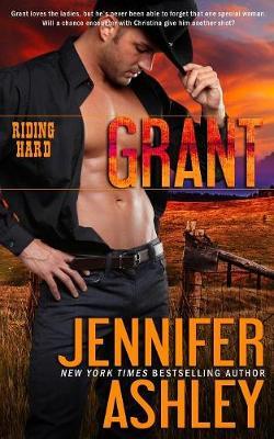 Grant: Riding Hard by Jennifer Ashley