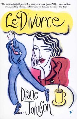 Le Divorce by Diane Johnson