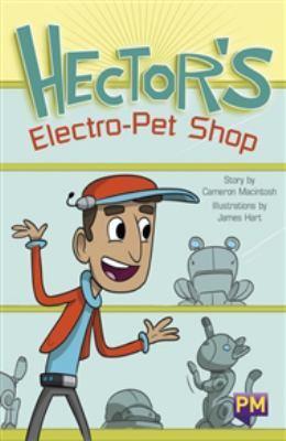 Hector's Electro-Pet Shop by Cameron Macintosh