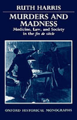 Murders and Madness by Ruth Harris