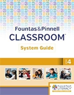 Fountas & Pinnell Classroom System Guide, Grade 4 book