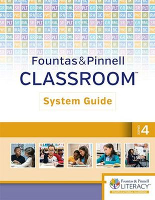 Fountas & Pinnell Classroom System Guide, Grade 4 by Irene, C. Fountas