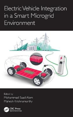 Electric Vehicle Integration in a Smart Microgrid Environment book