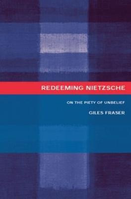 Redeeming Nietzsche by Giles Fraser
