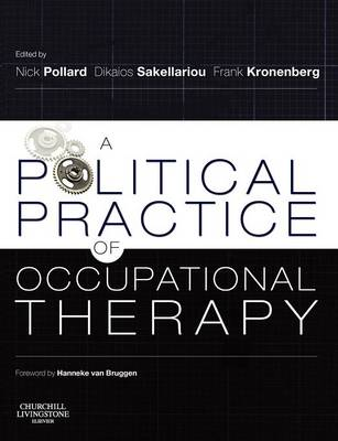 A Political Practice of Occupational Therapy by Nick Pollard