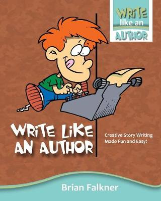 Write Like an Author by Brian Falkner