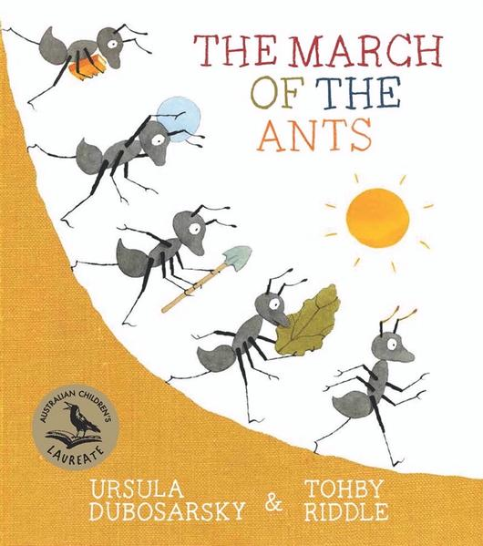 The March of the Ants by Ursula Dubosarsky