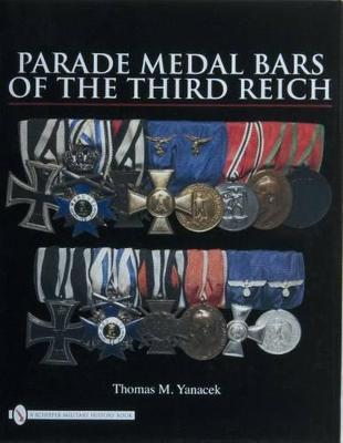 Parade Medal Bars of the Third Reich book