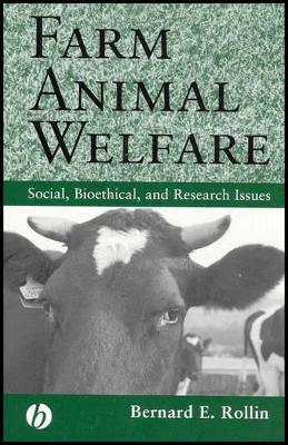 Farm Animal Welfare by Bernard E. Rollin