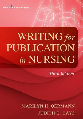 Writing for Publication in Nursing by Marilyn H. Oermann