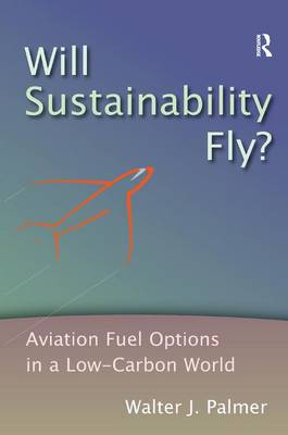 Will Sustainability Fly? book