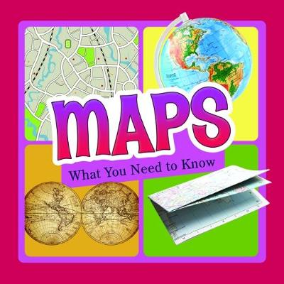 Maps: What You Need to Know book