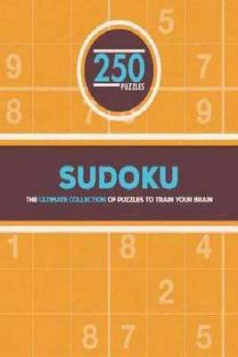 250 Sudoku Puzzles: The Ultimate Collection of Puzzles to Train Your Brain by Parragon Books Ltd