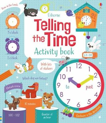 Telling the Time Activity Book by Lara Bryan