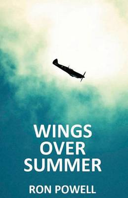 Wings Over Summer by Ron Powell