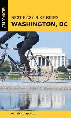 Best Easy Bike Rides Washington, DC book