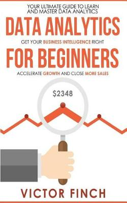 Data Analytics for Beginners by Victor Finch