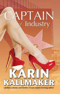 Captain of Industry by Karin Kallmaker