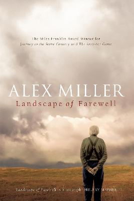 Landscape of Farewell by Alex Miller