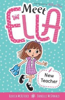 Meet Ella #2: New Teacher book