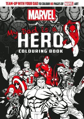 Marvel: My Dad is a Hero Adult Colouring book