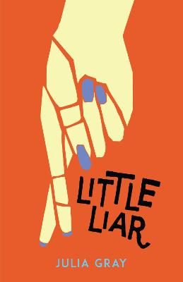 Little Liar by Julia Gray