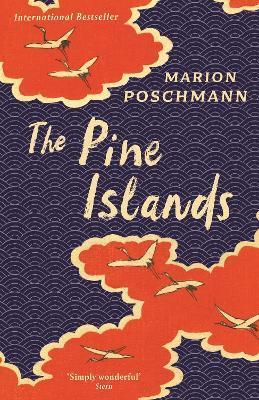 The Pine Islands by Marion Poschmann