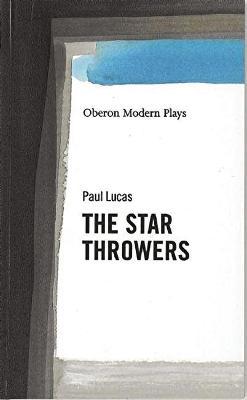 Star Throwers by Paul Lucas
