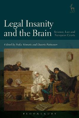 Legal Insanity and the Brain by Dr Sofia Moratti